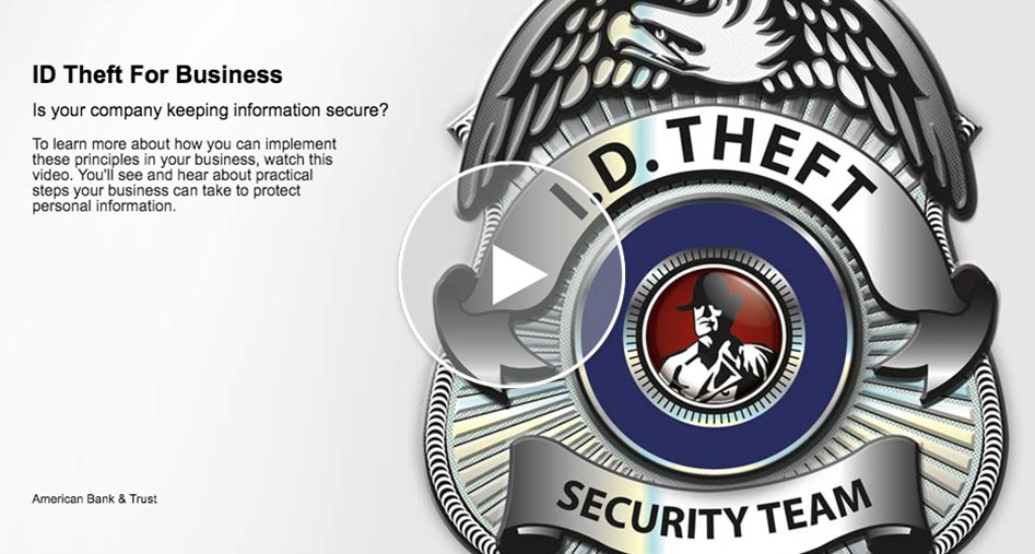 Identity Theft for Business (video will open in new window)
