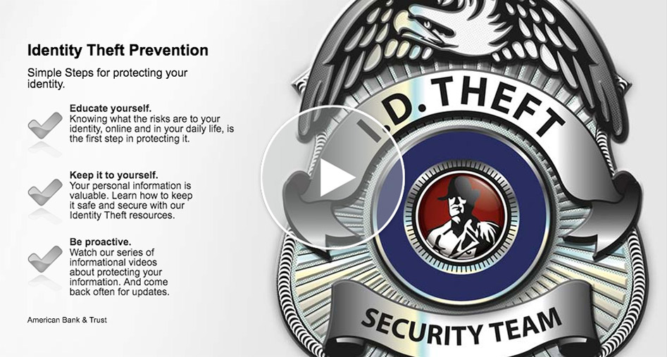 Identity Theft Protection (video will open in new window)