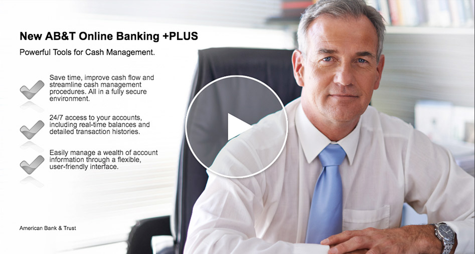 AB&T Online Banking +PLUS (video will open in new window)