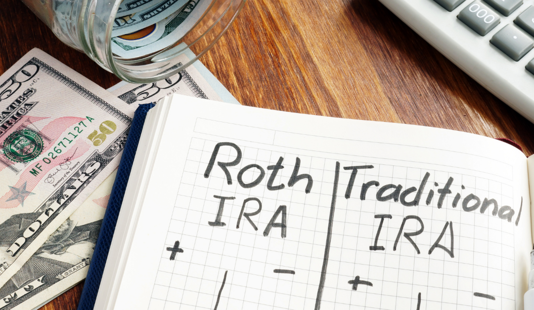 IRAs: Traditional or Roth?